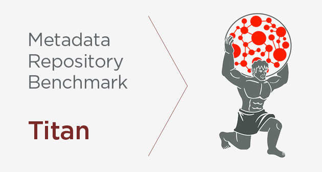 Metadata Repository Benchmark: Graph Database Titan