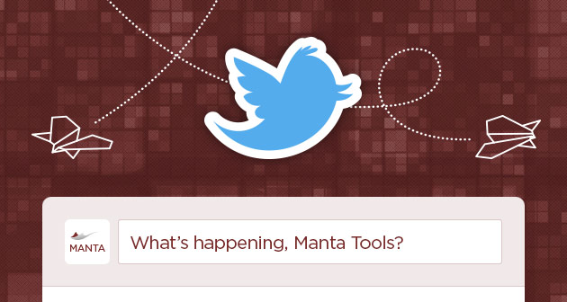 Manta Tools Be Tweetin'