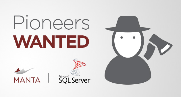 Pioneers Wanted: Manta Flow for Microsoft SQL Server