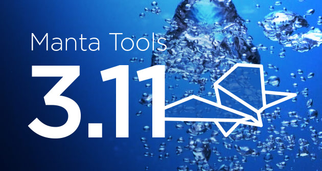 Manta Tools 3.11: Increased Compatibility, Improved Visualization & More