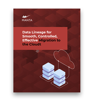 Data Lineage for Smooth, Controlled, Effective Migration to the Cloud
