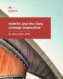 MANTA and the Data Lineage Imperative